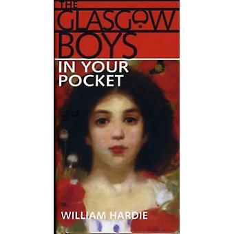 Glasgow Boys in Your Pocket (Hardcover) by Hardie William R.