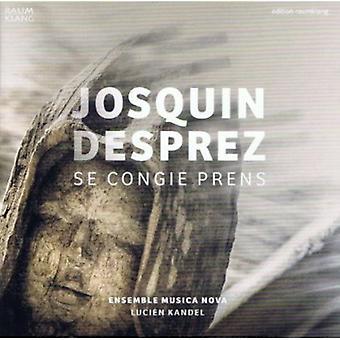 Josquin Desprez - Josquin Desprez: Se Congi  Prens [CD] USA import