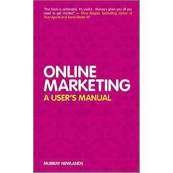 Online markedsføring - en brugervejledningen af Murray Newlands - 9780470973844 B