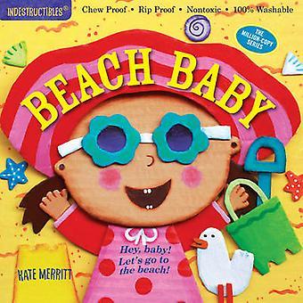 Indestructibles - Beach Baby by Kate Merritt - 9780761187325 Book