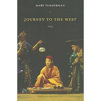 Journey to the West - ein Theaterstück von Mary Zimmerman - 9780810120921 Buch