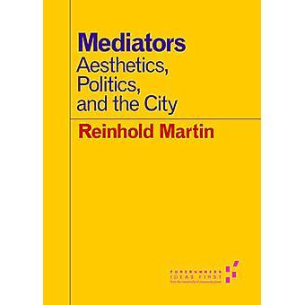調停 - 美学 - 政治 - とラインホルト ・ マーティンによって都市-