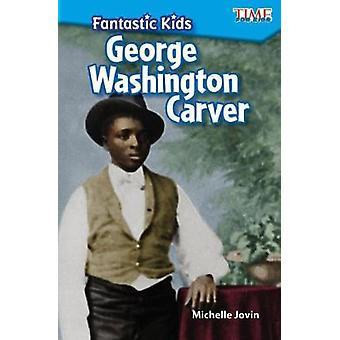 Fantastiska barn - George Washington Carver (nivå 2) av Michelle Jovin
