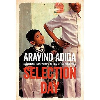 Selection Day by Aravind Adiga - 9781509806492 Book