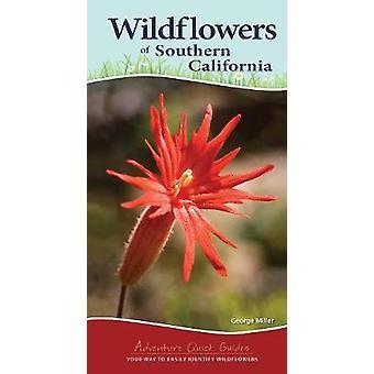 Wildblumen von Südkalifornien von George Miller - 9781591937517 B