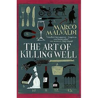 The Art of Killing Well by Marco Malvaldi - Howard Curtis - 978178206