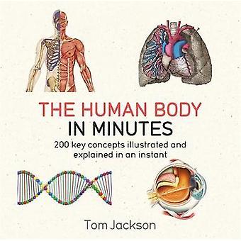 Den mänskliga kroppen i minuter med Tom Jackson - 9781786481238 bok