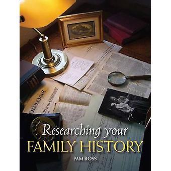 Ricerca la storia di famiglia di Pam Ross - 9781847972095 libro