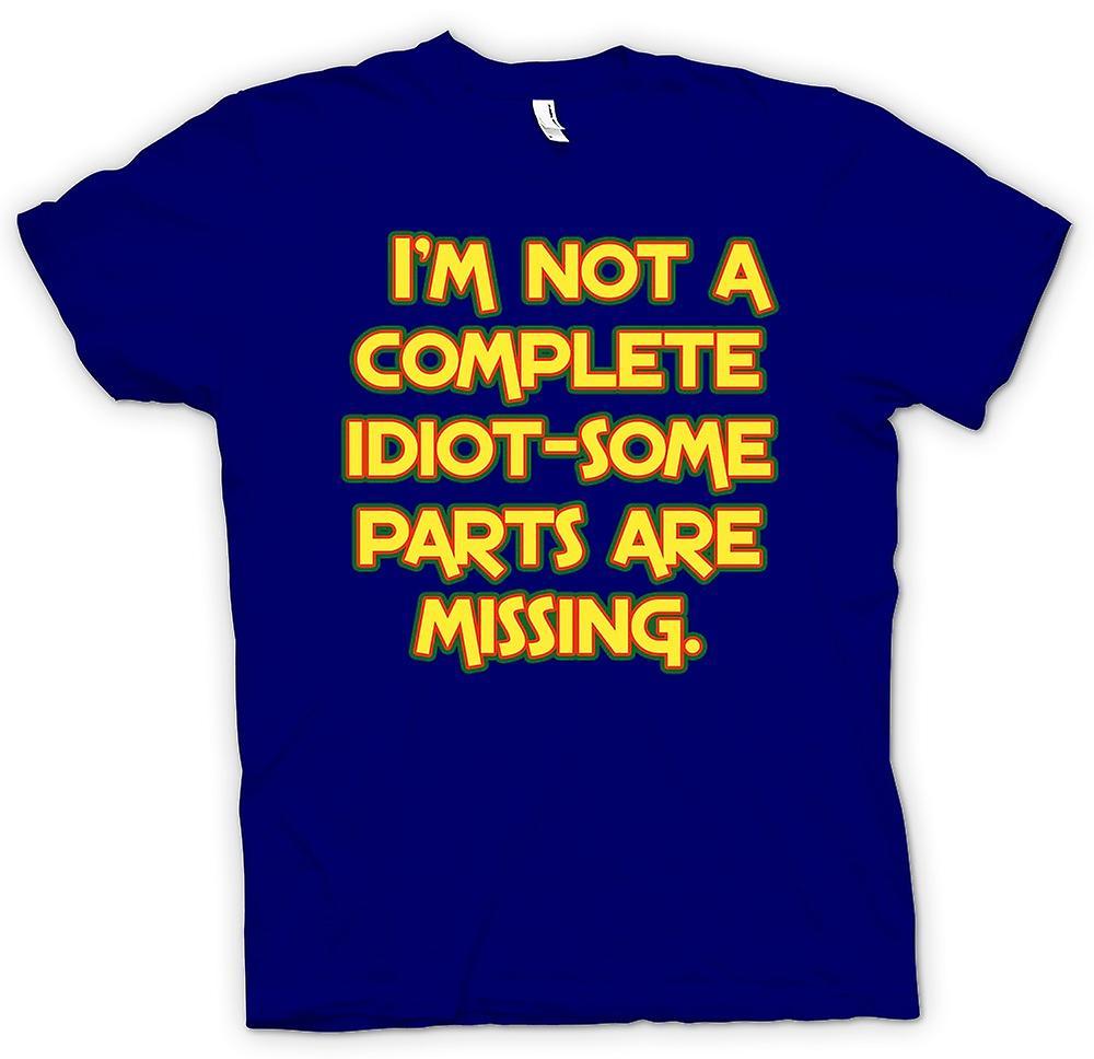 Camiseta para hombre - yo no soy un completo idiota - faltan algunas piezas