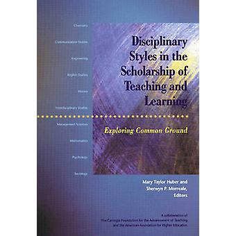 Disciplinary Styles in the Scholarship of Teaching and Learning - Expl