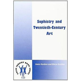 Sophistry and Twentieth-Century Art by Haim Gordon - Rivca Gordon - 9