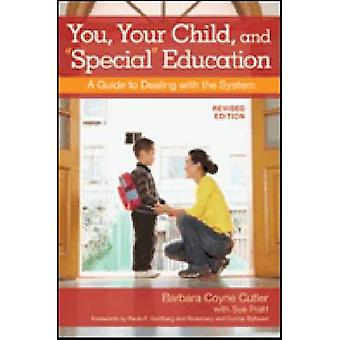 You - Your Child and  -Special - Education - A Guide to Dealing with the