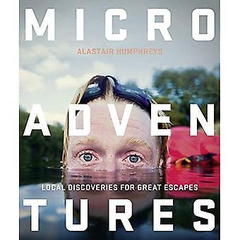 Microadventures: Découvertes locales pour Great Escapes