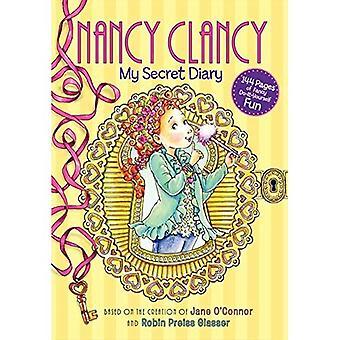 Nancy chique: Nancy Clancy: meu diário secreto