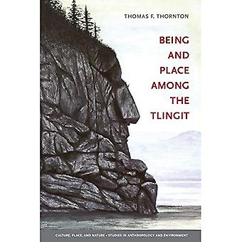 Being and Place Among the Tlingit (Culture, Place, and Nature) (Culture, Place, and Nature)