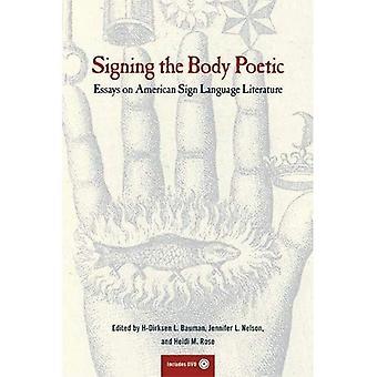 Firma la poetica del corpo: saggi sulla letteratura di lingua dei segni americana