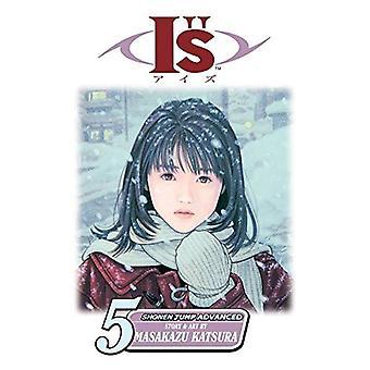 I s: Volume 5 (I)