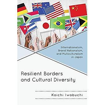 Frontières résilients et diversité culturelle: l'internationalisme, marque nationalisme et multiculturalisme au Japon (...