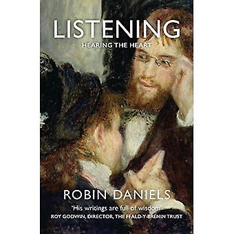 Listening: Hearing the Heart