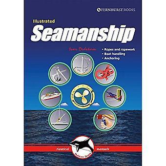 Illustrated Seamanship - Ropes and ropework, Boat handling, Anchoring 2e