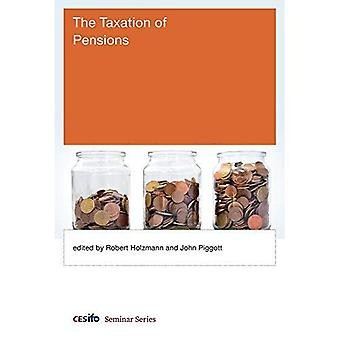 The Taxation of Pensions (CESifo Seminar Series)
