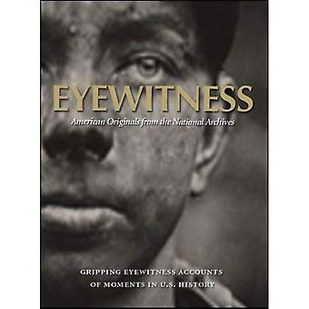 Eyewitness: American Originals from the National Archives