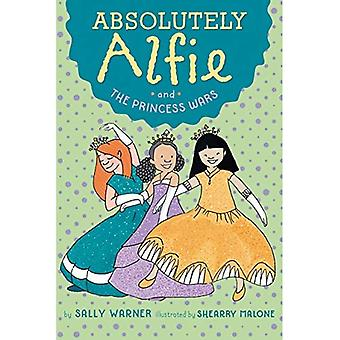 Absolutely Alfie and the Princess Wars (Absolutely Alfie)