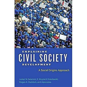 Explicación de la Sociedad Civil de desarrollo: Un enfoque de orígenes sociales