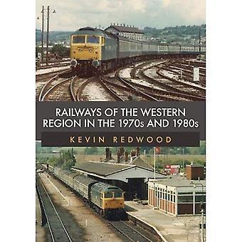 Eisenbahnen der westlichen Region in den 1970er und 1980er Jahre