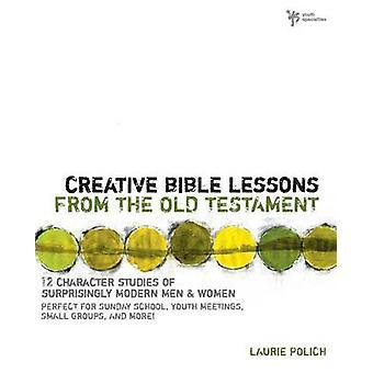Die Bibel Jesus Read Teilnehmer führen eine EightSession Erforschung des alten Testaments von Polich & Laurie