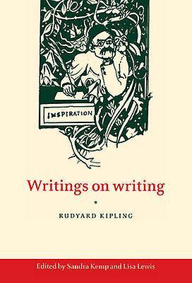 Writings on Writing by Kipling & Rudyard