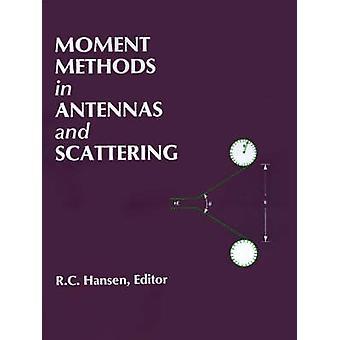 Moment Methods in Antennas and Scattering by Hansen & Robert C.