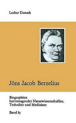 Jns Jacob Berzelius by Dunsch & Lothar