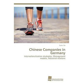 Chinese Companies in Germany by Ge Subo