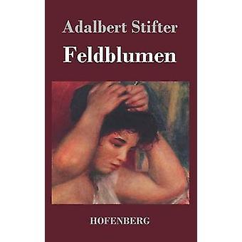 Feldblumen af selvproklameret & Adalbert