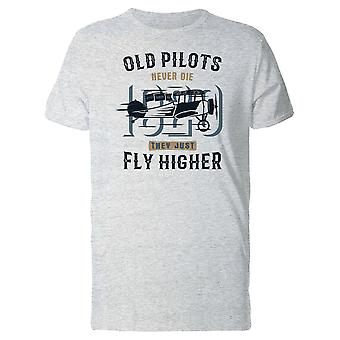 Old Pilots Fly Higher, Quote Tee Men's -Image by Shutterstock