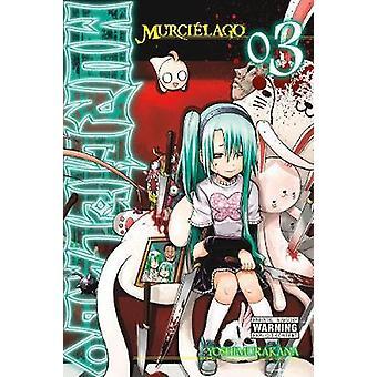 Murcielago - Vol. 3 by Yoshimurakana - 9780316473187 Book