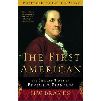 The First American - The Life and Times of Benjamin Franklin (Anchor B
