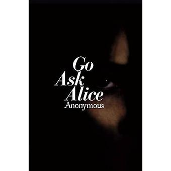 Go Ask Alice by Anonymous - 9780671664589 Book