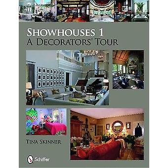 Showhouses 1 - A Decorators' Tour by Tina Skinner - 9780764332722 Book