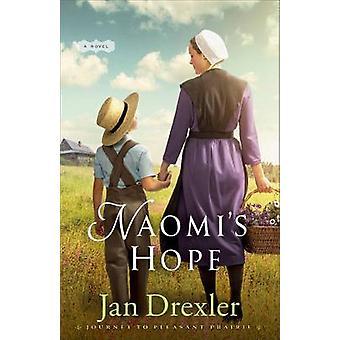 Naomi's Hope by Jan Drexler - 9780800726652 Book