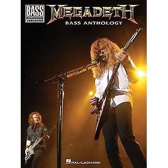 Megadeth Bass Anthology by Hal Leonard Publishing Corporation - 97814