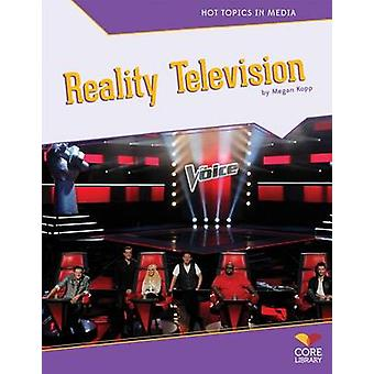 Reality Television by Megan Kopp - 9781617837357 Book