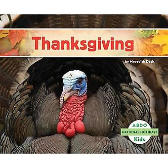 Thanksgiving by Meredith Dash - 9781629700472 Book