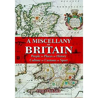 The Miscellany of Britain by Tom O'Meara - 9781841936642 Book