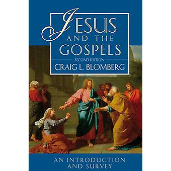 Jesus and the Gospels - Volume 1 (2nd Revised edition) by Craig L. Blo