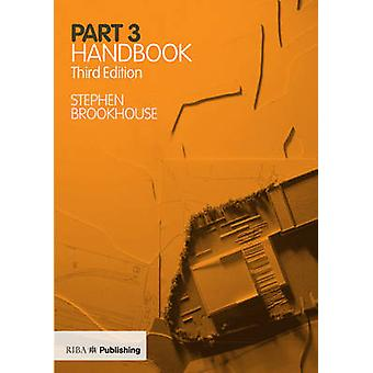 Part 3 Handbook (3rd Revised edition) by Stephen Brookhouse - 9781859