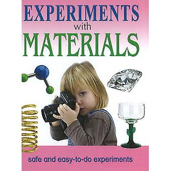 Experiments with Materials - Safe & Easy-to-Do Experiments by Sterling