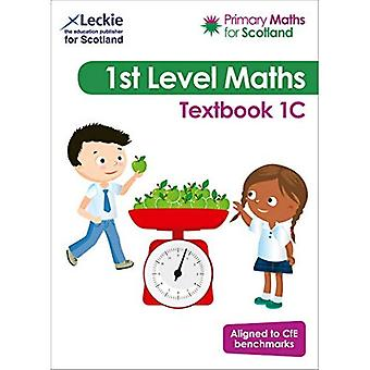 Primary Maths for Scotland Textbook 1C: For Curriculum� for Excellence Primary Maths (Primary Maths for Scotland) (Primary Maths for Scotland)