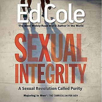 Sexual Integrity Workbook: A Sexual Revolution Called Purity